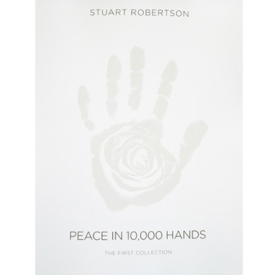 The First Collection Book Stuart Roberston Peace in 10,000 Hands