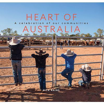 Nick Rains: Heart Of Australia Book